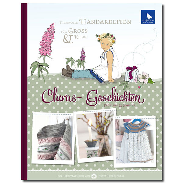 Claras Geschichten Frühling & Sommer