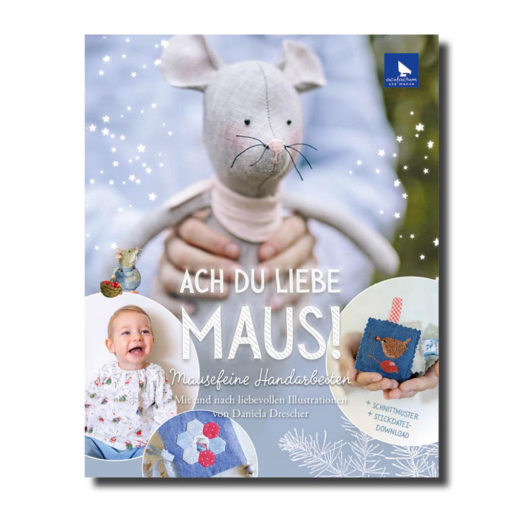 Buch Ach Du liebe Maus!