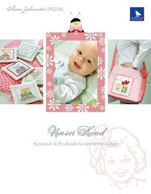 Bastel- und Stickbuch Unser Kind
