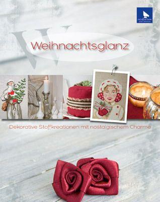 Deko- & Handarbeitsbuch Weihnachtsglanz