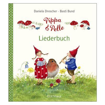 Pippa und Pelle - Liederbuch